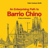 An Enterprising Path to Barrio Chino