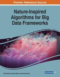 Nature-Inspired Algorithms for Big Data Frameworks