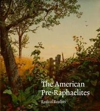 The American Pre-Raphaelites