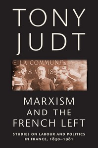 Marxism and the French Left