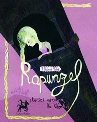 Rapunzel Stories Around the World