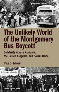 The Unlikely World of the Montgomery Bus Boycott