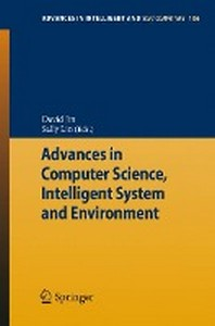 Advances in Computer Science, Intelligent Systems and Environment