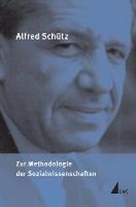 Zur Methodologie der Sozialwissenschaften