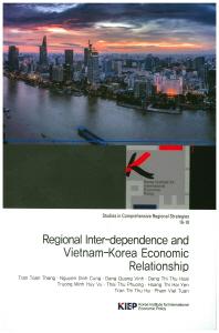 Regional Inter-dependence and Vietnam-Korea Economic Relationship