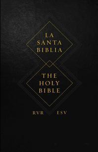 Spanish English Parallel Bible-PR-Rvr 1960/ESV