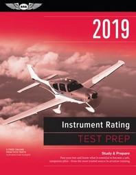 Instrument Rating Test Prep 2019: Study & Prepare