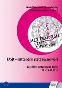 FASD - mittendrin statt aussen vor!