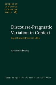 Discourse-Pragmatic Variation in Context