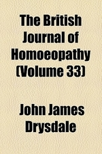 The British Journal of Homoeopathy (Volume 33)
