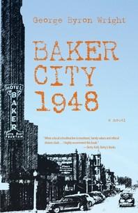Baker City 1948