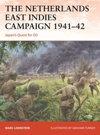 The Netherlands East Indies Campaign 1941-42