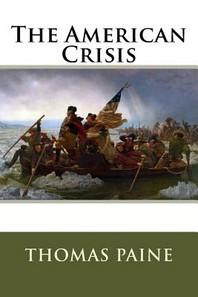 The American Crisis Thomas Paine