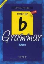 링구아포럼 TOEFL IBT B GRAMMAR PART B(2007 EDITION)