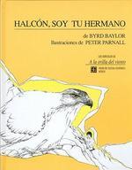 Halcon, Soy Tu Hermano = Hawk, I'm Your Brother