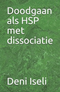 Doodgaan als HSP met dissociatie