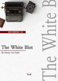 The White Blot (영어로 세계문학읽기 134)