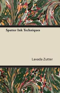 Spatter Ink Techniques