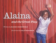 Alaina and the Great Play