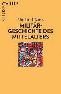 Militaergeschichte des Mittelalters