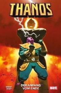 Thanos: Der Anfang vom Ende