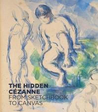 The Hidden Cezanne