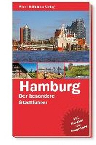 Hamburg Der besondere Stadtfuehrer