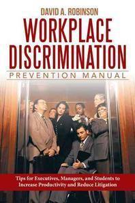 Workplace Discrimination Prevention Manual