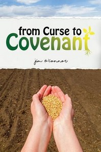 From Curse to Covenant