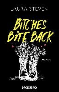 Bitches Bite Back