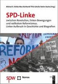 Spd-Linke Zwischen Revolution, Linken Bewegungen Und Radikalem Reformismus