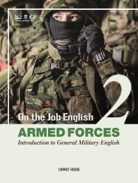 On the Job English: Armed Forces. 2