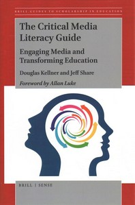 The Critical Media Literacy Guide