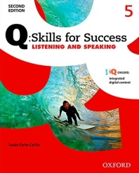 Q Skills for Success Listening and Speaking. 5