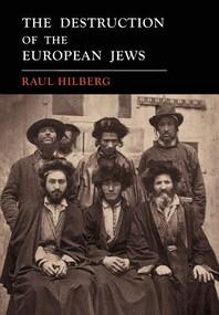 The Destruction of the European Jews