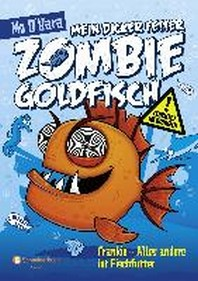 Mein dicker fetter Zombie-Goldfisch, Band 03