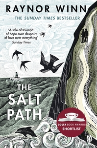 The Salt Path  The uplifting true story. A Sunday Times Bestseller. Shortlisted for The Wainwright P