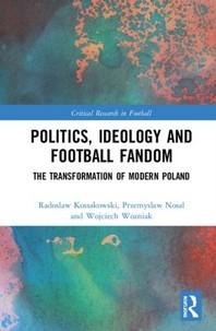Politics, Ideology and Football Fandom