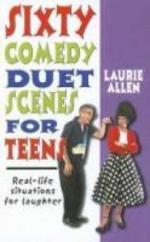 Sixty Comedy Duet Scenes for Teens
