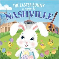 The Easter Bunny Is Coming to Nashville