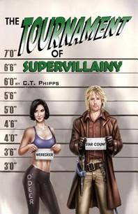 The Tournament of Supervillainy