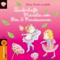 Zauberhafte Maerchen von Feen und Prinzessinnen