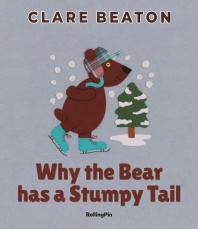 Why the Bear has a Stumpy Tail(보드북)