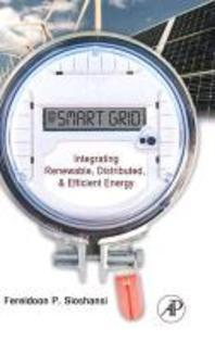 Smart Grid: Integrating Renewable Distributed and Efficient Energy (Hardcover)