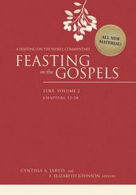 Feasting on the Gospels--Luke, Volume 2