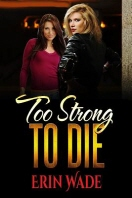 Too Strong to Die