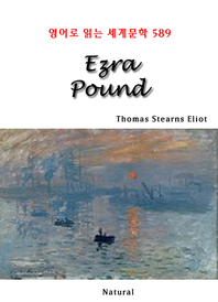 Ezra Pound (영어로 읽는 세계문학 589)