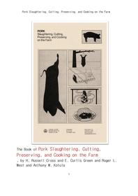 미국의 농장에서 돼지의 도살 및 돼지고기 요리 과정.Pork Slaughtering, Cutting, Preserving, and Cookin