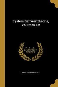 System Der Werttheorie, Volumes 1-2