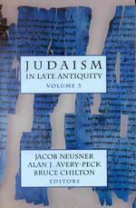 Judaism in Late Antiquity, I, II, III